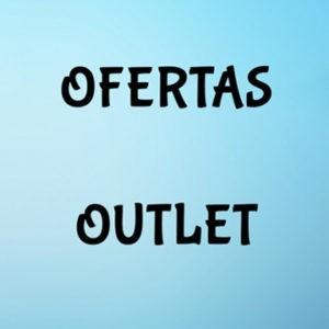 Ofertas y Outlet