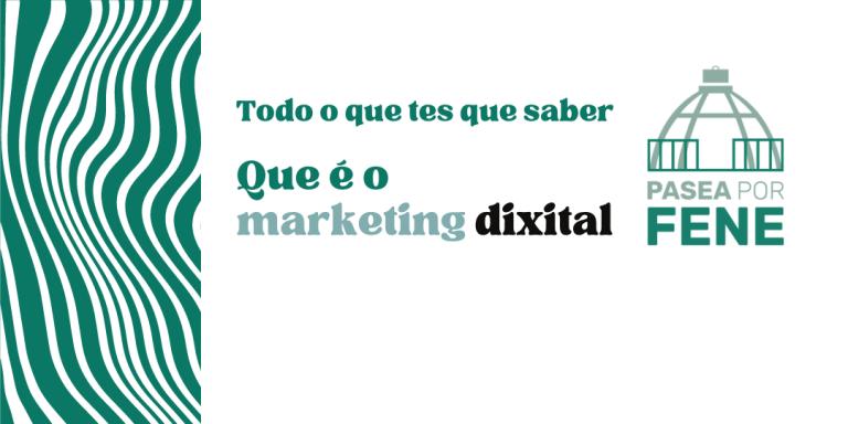 Que é o marketing dixital